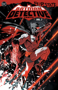 Batman: Detective Comics Vol. 2: Fear State