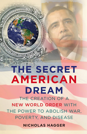 the Secret American Dream by Nicholas Hagger