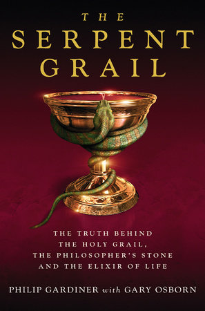 The Serpent Grail by Philip Gardiner and Gary Osborn