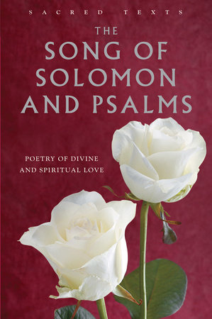 The Song of Solomon and Psalms by