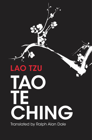 Tao Te Ching by Ralph Allen Dale
