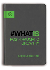 What is Post-Traumatic Growth?