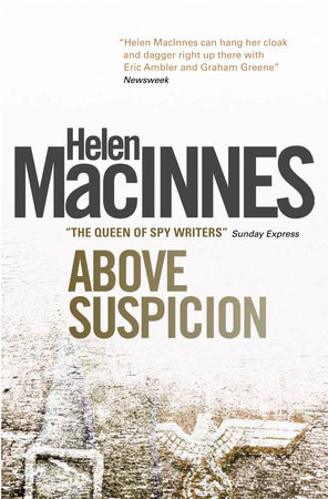 Above Suspicion by Helen Macinnes