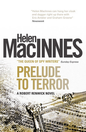 Prelude to Terror by Helen Macinnes