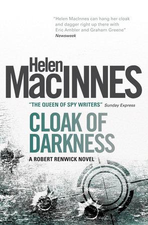 Cloak of Darkness by Helen Macinnes