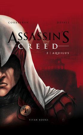 Assassin's Creed: Aquilus by Eric Corbeyran