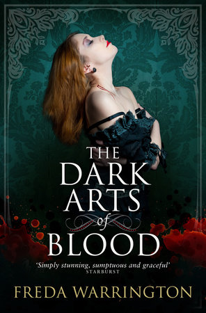 The Dark Arts of Blood by Freda Warrington