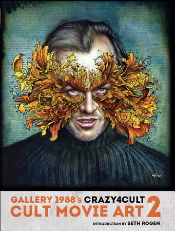 Crazy 4 Cult: Cult Movie Art 2 by Gallery 1988