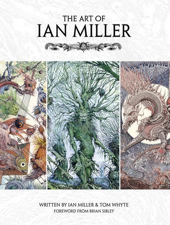 The Art of Ian Miller by Ian Miller