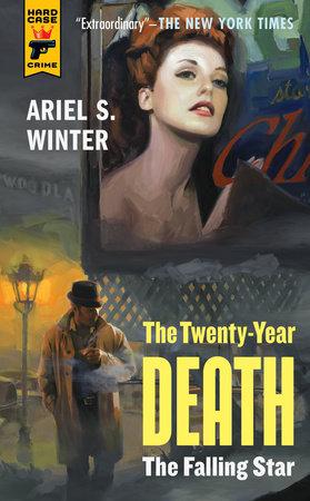 The Falling Star (The Twenty Year Death trilogy book 2) by Ariel S. Winter