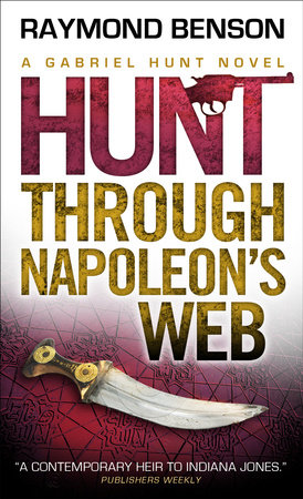 Gabriel Hunt - Hunt Through Napoleon's Web by Raymond Benson
