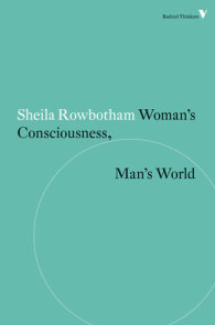 Woman's Consciousness, Man's World