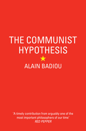 The Communist Hypothesis by Alain Badiou