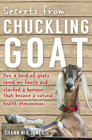 Secrets from Chuckling Goat by Shann Jones