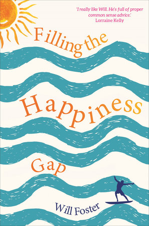 Filling the Happiness Gap by Will Foster