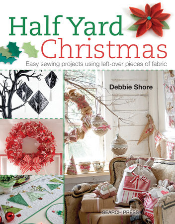 Half Yard# Christmas by Debbie Shore
