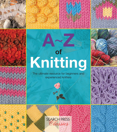 A-Z of Knitting by 9781782211617