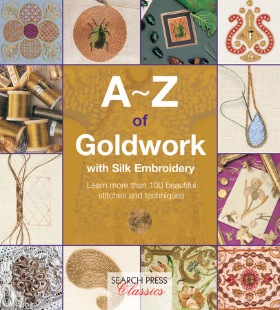 A-Z of Goldwork with Silk Embroidery by Country Bumpkin