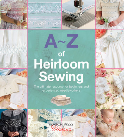 A-Z of Heirloom Sewing by Country Bumpkin