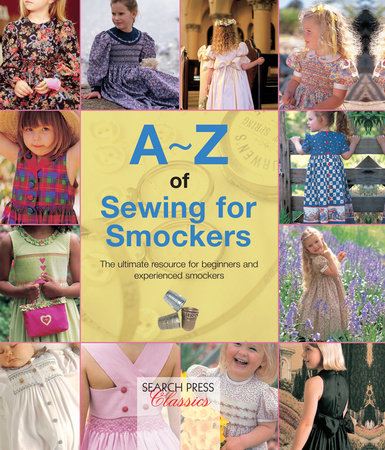 A-Z of Sewing for Smockers by Country Bumpkin