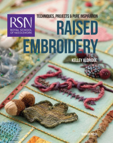 Royal School of Needlework: Raised Embroidery