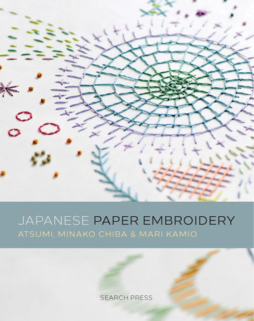Japanese Paper Embroidery by Atsumi and Mari Kamio