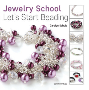Jewelry School: Let's Start Beading