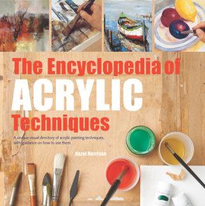 Encyclopedia of Acrylic Techniques, The