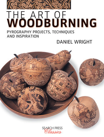 The Art of Woodburning by Daniel Wright