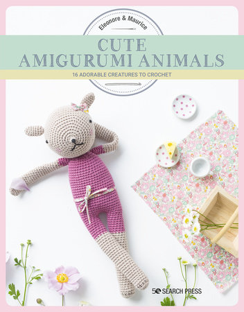 Cute Amigurumi Animals by Eleonore & Maurice