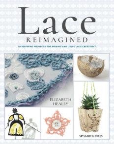 Lace Reimagined