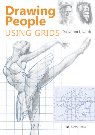 Drawing People Using Grids by Giovanni Civardi