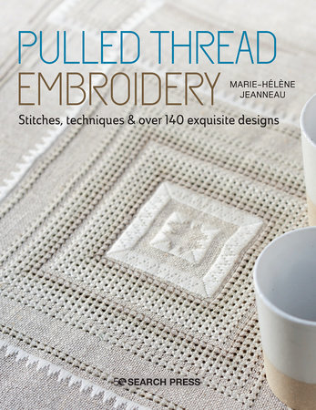 Pulled Thread Embroidery by Marie-Helene Jeanneau