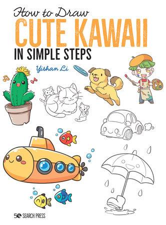 How to Draw Cute Kawaii in Simple Steps by Yishan Li