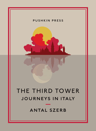 The Third Tower by Antal Szerb