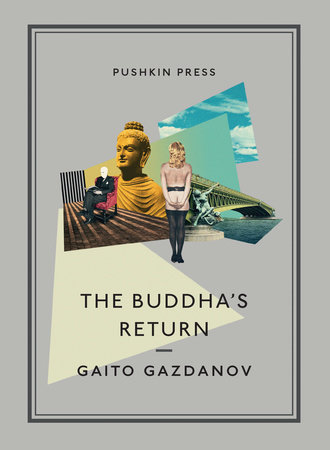 The Buddha's Return by Gaito Gazdanov