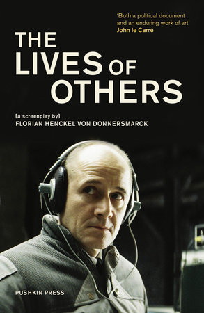 The Lives of Others by Florian Henckel von Donnersmarck
