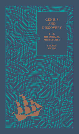 Genius and Discovery by Stefan Zweig