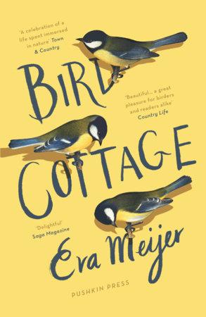 Bird Cottage by Eva Meijer