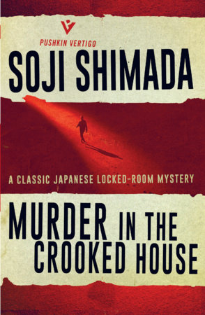 Murder in the Crooked House by Soji Shimada