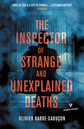 The Inspector of Strange and Unexplained Deaths by Olivier Barde-Cabucon