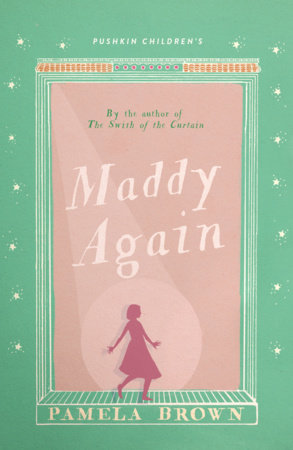 Maddy Again by Pamela Brown
