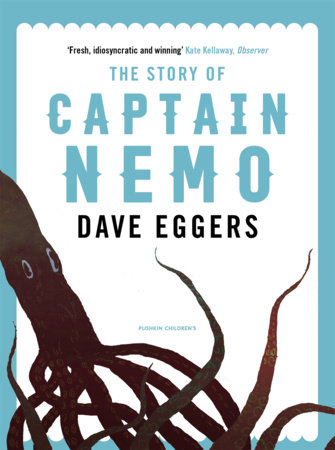 The Story of Captain Nemo by Dave Eggers