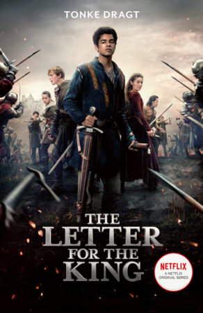 The Letter for the King (Netflix Original Series Tie-In) by Tonke Dragt