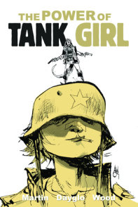 Tank Girl: The Power Of Tank Girl