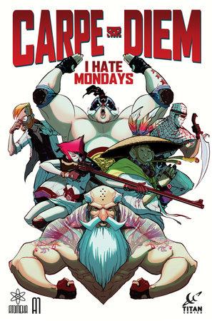 A1 Presents: Carpe Diem Book One: I Hate Mondays by WH Rauf