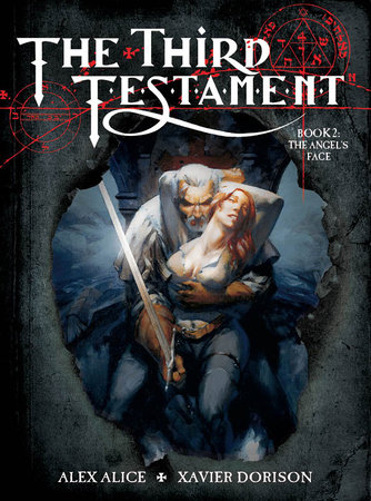 The Third Testament Vol. 2: The Angel's Face by Xavier Dorison