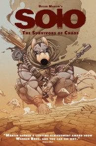 Oscar Martin's Solo Vol. 1: The Survivors of Chaos