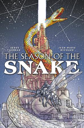 Season of the Snake Volume 1 by Serge Lehman