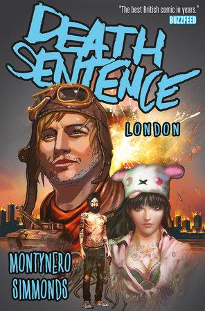Death Sentence Vol. 2: London by Monty Nero